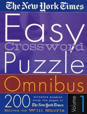 The New York Times Easy Crossword Puzzle Omnibus Volume 1