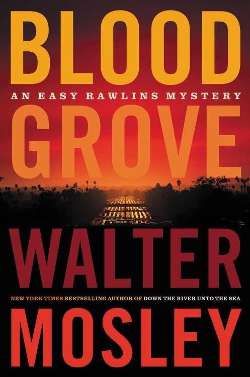 Blood Grove ( Easy Rawlins, 15 )