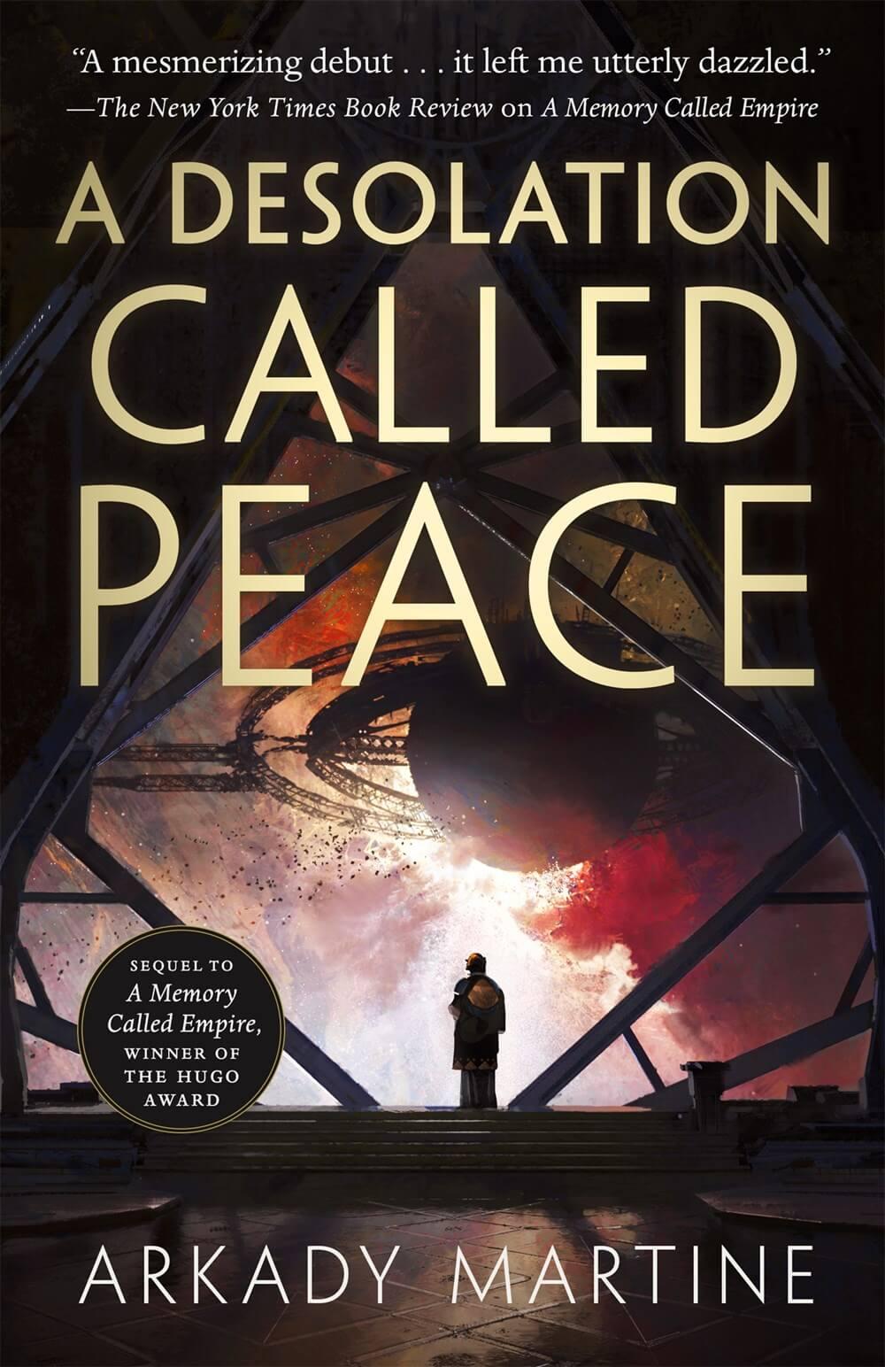 A Desolation Called Peace ( Teixcalaan, 2 )