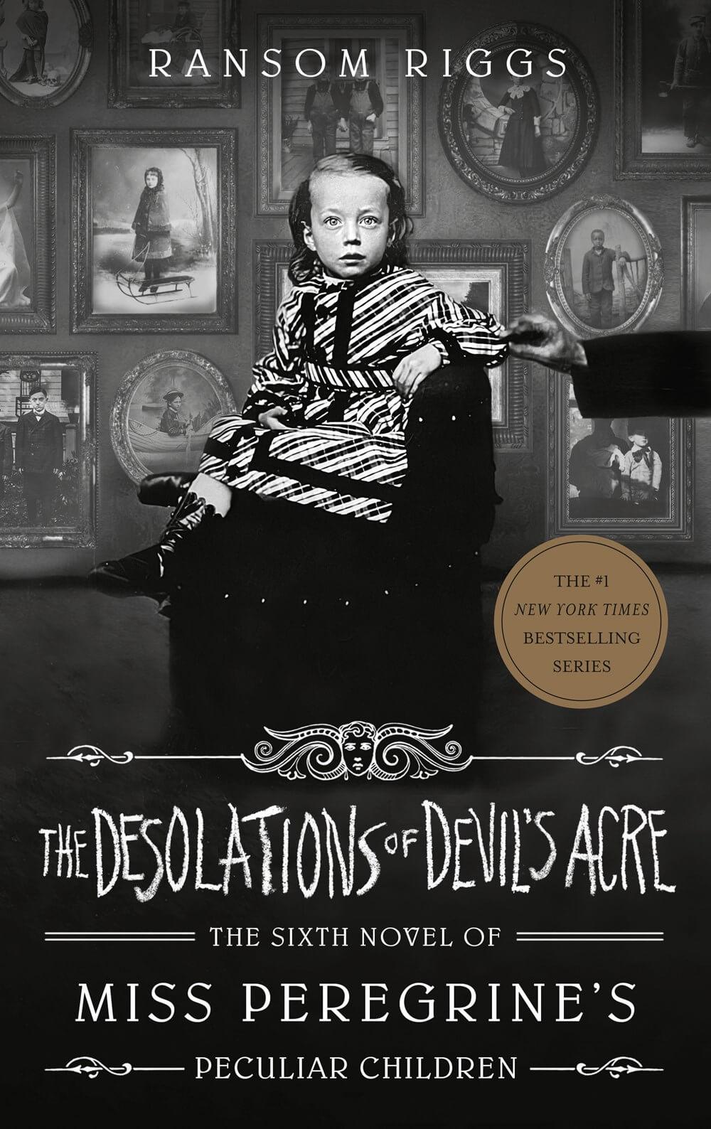 The Desolations of Devil's Acre ( Miss Peregrine's Peculiar Children )