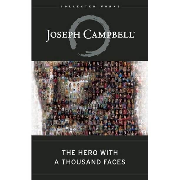 The Hero with a Thousand Faces ( Collected Works of Joseph Campbell )(3RD ed.)