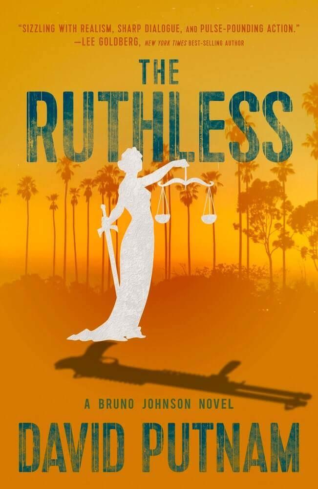 The Ruthless, Volume 8 ( Bruno Johnson Thriller )