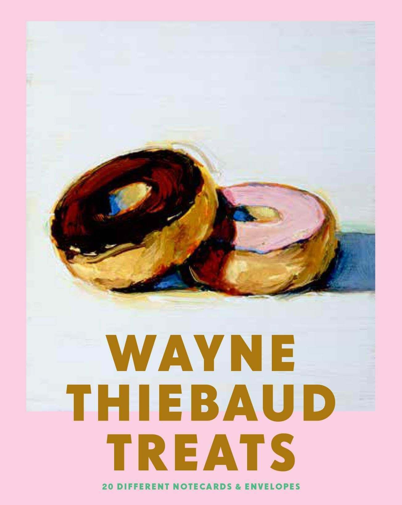 Wayne Thiebaud Treats