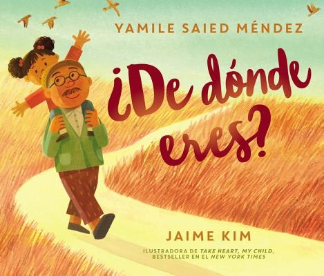 ?De D?nde Eres?: Where Are You From? (Spanish Edition)