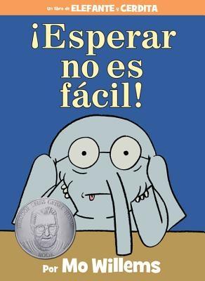 ?esperar No Es F?cil! (Spanish Edition)