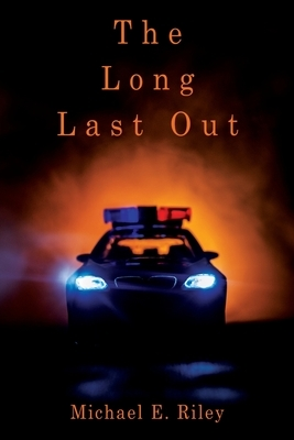 The Long Last Out