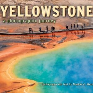 Yellowstone: A Photographic Journey
