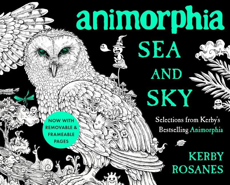 Animorphia Sea and Sky: Selections from Kerby's Bestselling Animorphia