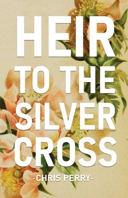 Heir to the Silver Cross