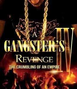 A Gangster's Revenge 4: The Crumbling of an Empire