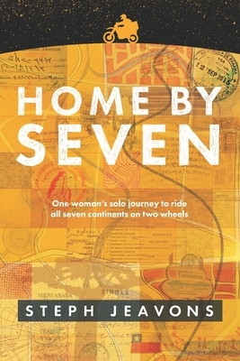 Home By Seven: One woman's solo journey to ride all seven continents on two wheels
