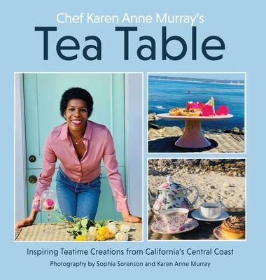 Chef Karen Anne Murray's Tea Table
