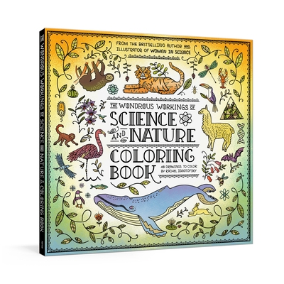 The Wondrous Workings of Science and Nature Coloring Book: 40 Line Drawings to Color