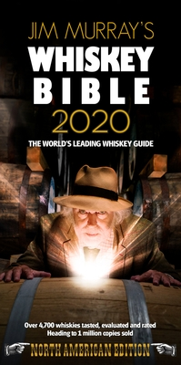Jim Murray's Whiskey Bible 2020: North American Edition