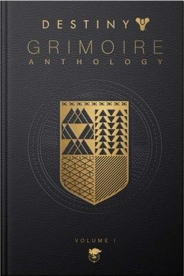 Destiny Grimoire Anthology, Vol I