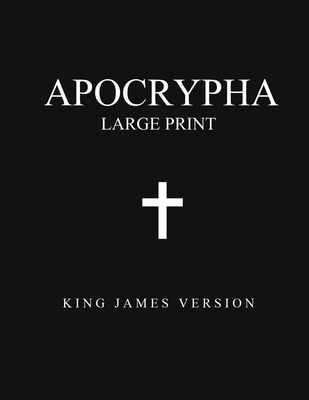 Apocrypha (Large Print): King James Version