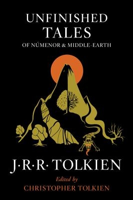 Unfinished Tales of N?menor and Middle-Earth