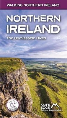 Northern Ireland: The Unmissable Walks: Real Osni Maps 1:25,000/1:50,000