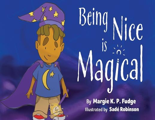 Being Nice Is Magical