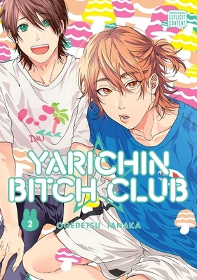Yarichin Bitch Club, Vol. 2, Volume 2