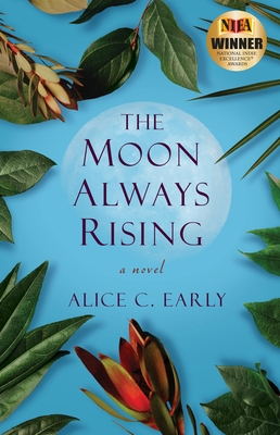 The Moon Always Rising