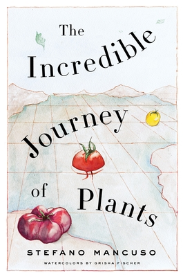 The Incredible Journey of Plants