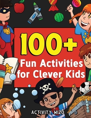 100  Fun Activities for Clever Kids