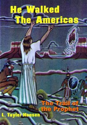 He Walked the Americas