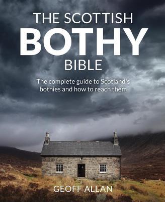 The Scottish Bothy Bible