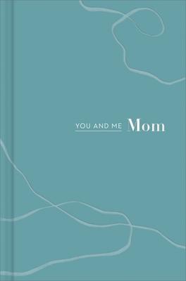 You and Me Mom