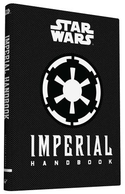 Star Wars(r) Imperial Handbook