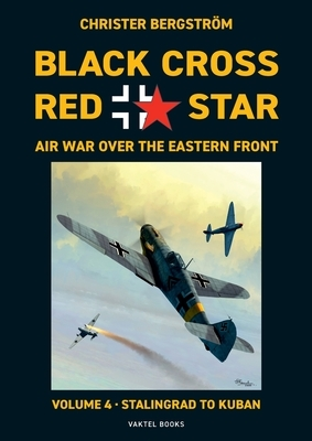 Black Cross Red Star Air War Over the Eastern Front