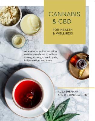 Cannabis and CBD for Health and Wellness
