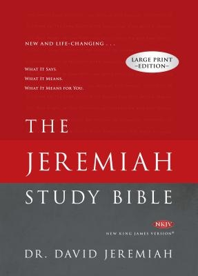 Jeremiah Study Bible-NKJV-Large Print