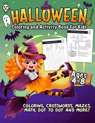 Halloween Coloring and Activity Book For Kids Ages 4-8