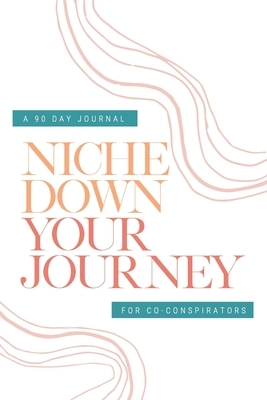 Check Your Privilege Niche Down Your Journey Journal
