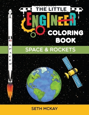 The Little Engineer Coloring Book - Space and Rockets