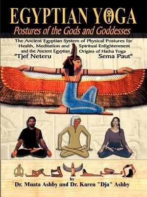 Egyptian Yoga Postures of the GOds and Goddesses