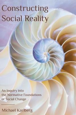 Constructing Social Reality