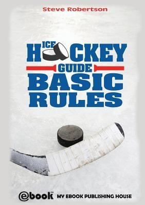 Ice Hockey Guide - Basic Rules