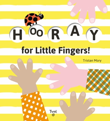 Hooray for Little Fingers