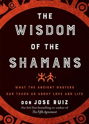 Wisdom of the Shamans