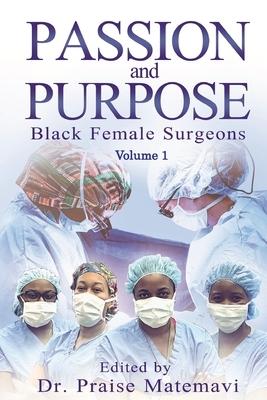 Passion and Purpose Volume 1