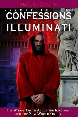 Confessions of an Illuminati, Volume I, Volume 1