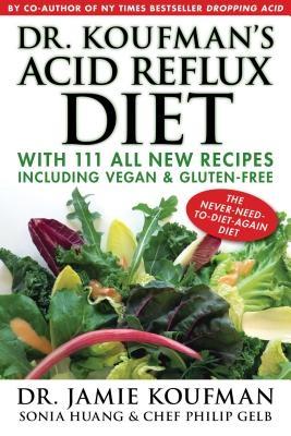 Dr. Koufman's Acid Reflux Diet, Volume 1