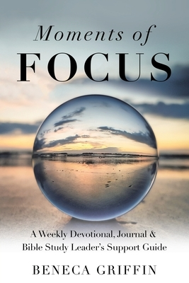 Moments of Focus