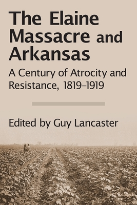 The Elaine Massacre and Arkansas