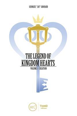 The Legend of Kingdom Hearts Volume 1