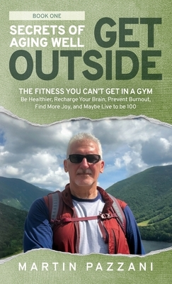 Secrets of Aging Well - Get Outside