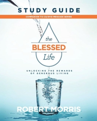 The Blessed Life Study Guide